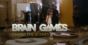 Brain Games (Behind The Scenes) - National Geographic Channel